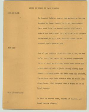 Primary view of object titled '[News Script: Allee on stand in Parr hearing]'.