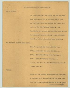 Primary view of object titled '[News Script: Old fiddlers vie at Grand Prairie]'.