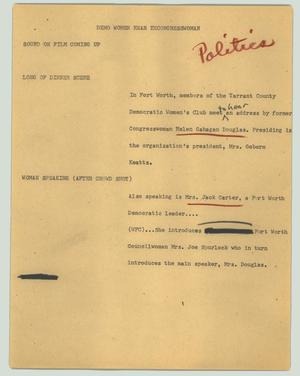 Primary view of object titled '[News Script: Demo women hear ex-congresswoman]'.