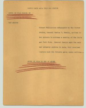 Primary view of object titled '[News Script: Romulo says Asia cold war center]'.