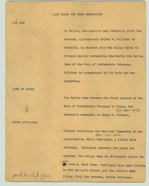 Primary view of object titled '[News Script: Last rebel vet sees ceremonies]'.
