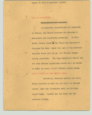 Primary view of object titled '[News Script: Texans to vote in Saturday primary]'.