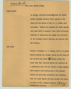 Primary view of object titled '[News Script: New trial denied Walker]'.
