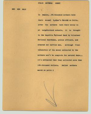 Primary view of object titled '[News Script: Polio mothers money]'.