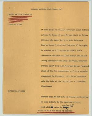 Primary view of object titled '[News Script: Shivers returns from Korea trip]'.