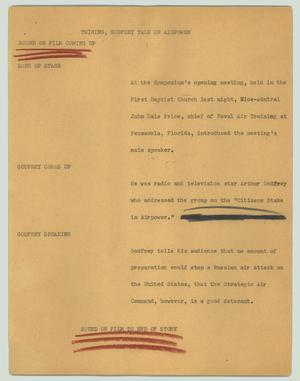 Primary view of object titled '[News Script: Twining, Godfrey talk on airpower]'.