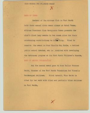 Primary view of object titled '[News Script: Club honors two Ft. Worth women]'.