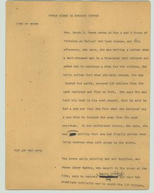 Primary view of object titled '[News Script: Woman clerk is robbery victim]'.