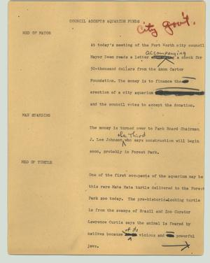 Primary view of object titled '[News Script: Council accepts aquarium funds]'.