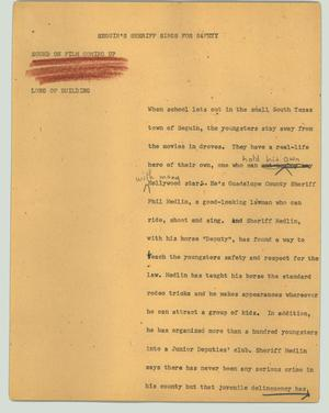 Primary view of object titled '[News Script: Seguin's sheriff sings for safety]'.