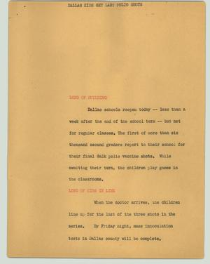 Primary view of object titled '[News Script: Dallas kids get last polio shots]'.