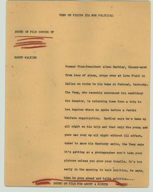 Primary view of object titled '[News Script: Veep on visit: it's non-political]'.