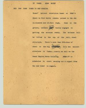 Primary view of object titled '[News Script: TV tower news brief]'.