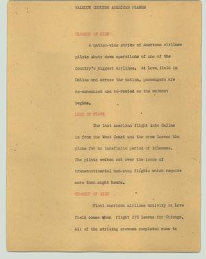 Primary view of object titled '[News Script: Walkout grounds American planes]'.
