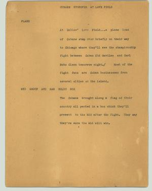 Primary view of object titled '[News Script: Cubans stopover at Love Field]'.