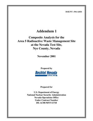 Primary view of object titled 'Addendum 1 Composite Analysis for the Area 5 Radioactive Waste Management Site at the Nevada Test Site, Nye County, Nevada'.