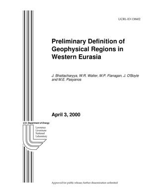Primary view of object titled 'Preliminary Definition of Geophysical Regions in Western Eurasia'.