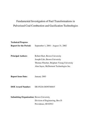 Primary view of object titled 'FUNDAMENTAL INVESTIGATION OF FUEL TRANSFORMATIONS IN PULVERIZED COAL COMBUSTION AND GASIFICATION TECHNOLOGIES'.