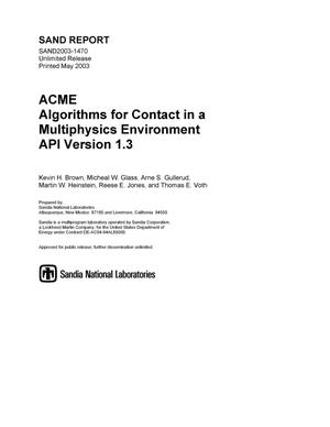 Primary view of object titled 'ACME: Algorithms for Contact in a Multiphysics Environment API Version 1.3'.