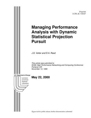 Primary view of object titled 'Managing Performance Analysis with Dynamic Statistical Projection Pursuit'.