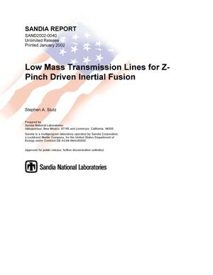 Primary view of object titled 'Low Mass Transmission Lines for Z-Pinch Driven Inertial Fusion'.
