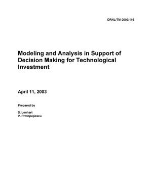 Primary view of object titled 'Modeling and Analysis in Support of Decision Making for Technological Investment'.