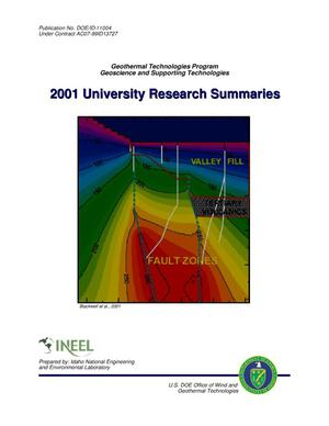 Primary view of object titled 'Geothermal Technologies Program Geoscience and Supporting Technologies 2001 University Research Summaries'.