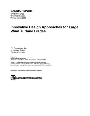 Primary view of object titled 'Innovative Design Approaches for Large Wind Turbine Blades'.