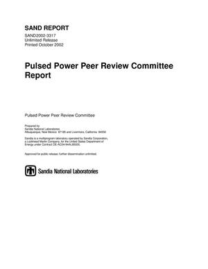 Primary view of object titled 'Pulsed Power Peer Review Committee Report'.