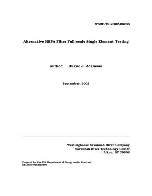 Primary view of object titled 'Alternative HEPA Filter Full-Scale Single Element Testing'.