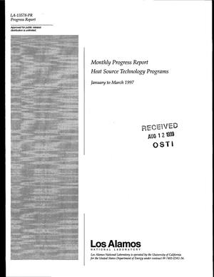 Primary view of object titled 'Monthly Progress Report Heat Source Technology Programs January to March 1997'.
