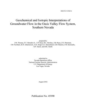 Primary view of object titled 'Geochemical and Isotopic Interpretations of Groundwater Flow in the Oasis Valley Flow System, Southern Nevada'.