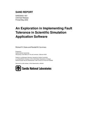 Primary view of object titled 'An Exploration in Implementing Fault Tolerance in Scientific Simulation Application Software'.