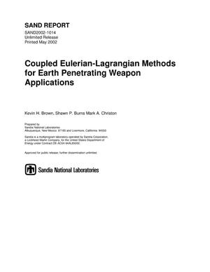 Primary view of object titled 'Coupled Eulerian-Lagrangian Methods for Earth Penetrating Weapon Applications'.