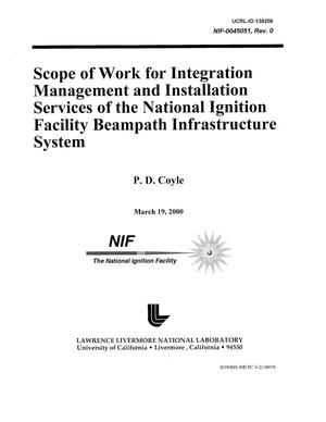 Primary view of object titled 'Scope of Work for Integration Management and Installation Services of the National Ignition Facility Beampath Infrastructure System'.