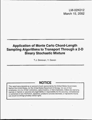 Primary view of object titled 'Application of Monte Carlo Chord-Length Sampling Algorithms to Transport Through a 2-D Binary Stochastic Mixture'.