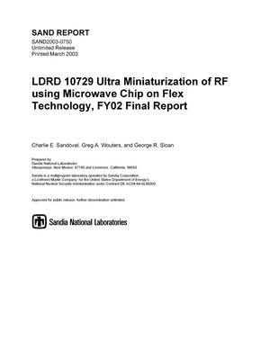 Primary view of object titled 'LDRD 10729 Ultra Miniaturization of RF using Microwave Chip on Flex Technology, FY02 Final Report'.
