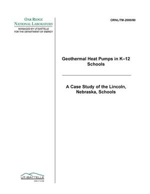 Primary view of object titled 'Geothermal Heat Pumps in K-12 Schools -- A Case Study of the Lincoln, Nebraska, Schools'.