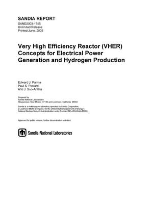 Primary view of object titled 'Very High Efficiency Reactor (VHER) Concepts for Electrical Power Generation and Hydrogen Production'.