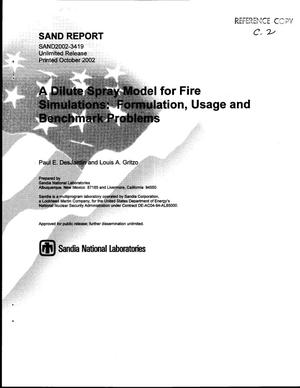 Primary view of object titled 'A Dilute Spray Model for Fire Simulations: Formulation, Usage and Benchmark Problems'.