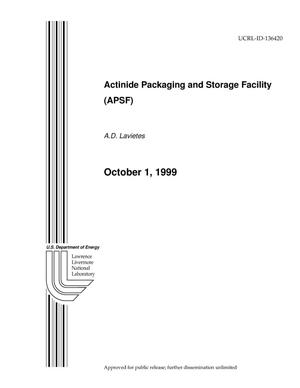 Primary view of object titled 'Actinide Packaging and Storage Facility (APSF)'.