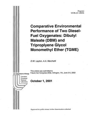 Primary view of object titled 'Comparative Environmental Performance of Two-Diesel-Fuel Oxygenates: Dibutyl Maleate (DBM) and Triproplyene Glycol Monomethyl Ether (TGME)'.