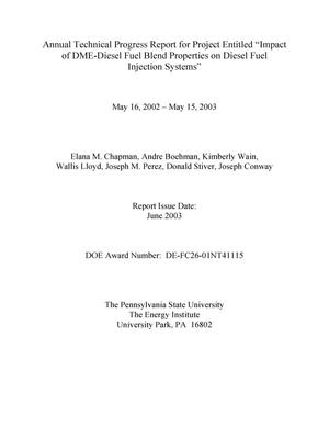 Primary view of object titled 'IMPACT OF DME-DIESEL FUEL BLEND PROPERTIES ON DIESEL FUEL INJECTION SYSTEMS'.