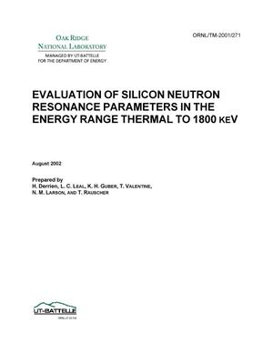 Primary view of object titled 'Evaluation of Silicon Neutron Resonance Parameters in the Energy Range Thermal to 1800 keV'.