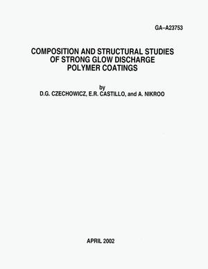 Primary view of object titled 'COMPOSITION AND STRUCTURAL STUDIES OF STRONG GLOW DISCHARGE POLYMER COATINGS'.