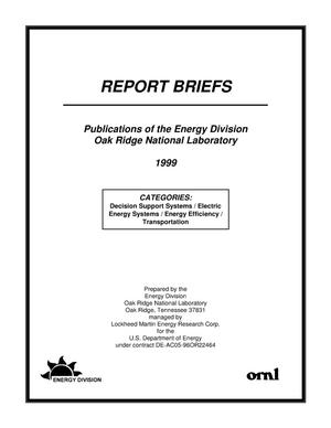 Primary view of object titled 'Report Briefs: Publications of the Energy Division, Oak Ridge National Laboratory, 1999'.