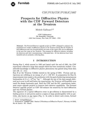 Primary view of object titled 'Prospects for diffractive physics with the CDF forward detectors at the Tevatron'.