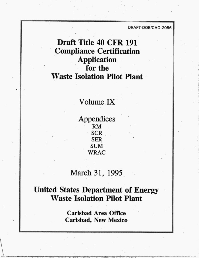 Draft Title 40 CFR 191 Compliance Certification Application For The Waste Isolation Pilot Plant Volume 9 Appendices RM SCR SER SUM WRAC
