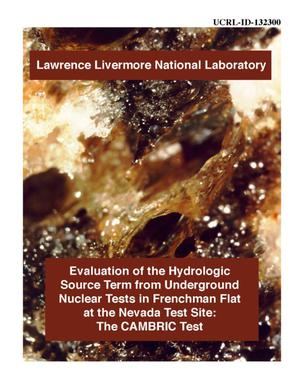 Primary view of object titled 'Evaluation of the hydrologic source term from underground nuclear tests in Frenchman Flat at the Nevada Test Site: The Cambric test'.