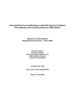 Primary view of object titled 'ADVANCED FLUE GAS CONDITIONING AS A RETROFIT UPGRADE TO ENHANCE PM COLLECTION FROM COAL-FIRED ELECTRIC UTILITY BOILERS'.